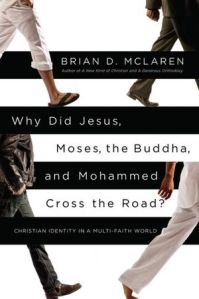 Why Did Jesus, Moses, the Buddha and Mohammed Cross the Road
