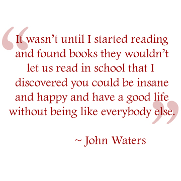 Quotables John Waters