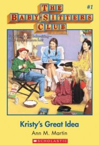 Baby-Sitters Club Kristys Great Idea