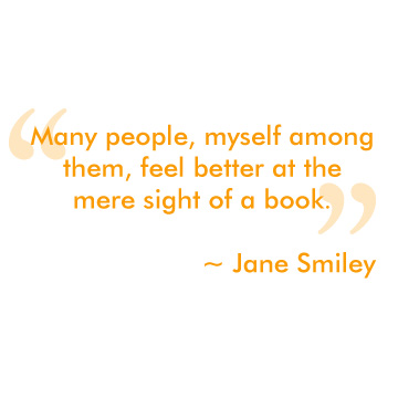 Quote by Jane Smiley