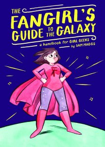 The Fangirl's Guide to the Galaxy book cover