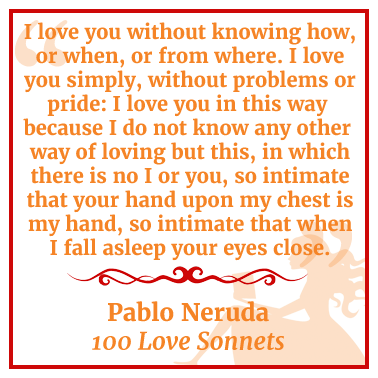 Quote by Pablo Neruda