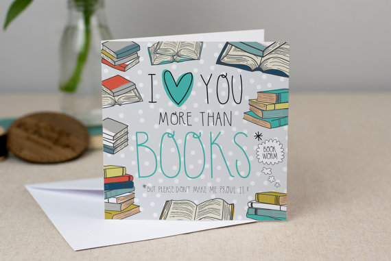 I heart you more than books card