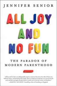 All Joy and No Fun Book Cover