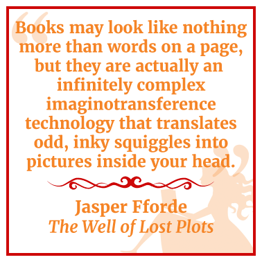 Quote by Jasper Fforde