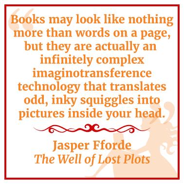 Quote by Jasper Fforde